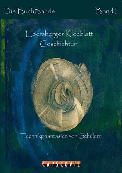 Buchcover Ebersberger Kleeblatt Geschichten