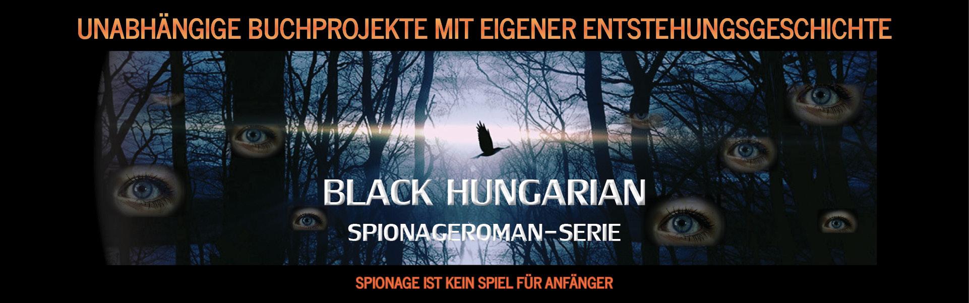 Spionageroman Serie Projekt Black Hungarian