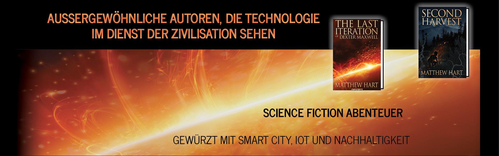 The Last Iteration Science Fiction Roman Serie gewürzt mit Smart City Internet der Dinge Nachhaltigkeit