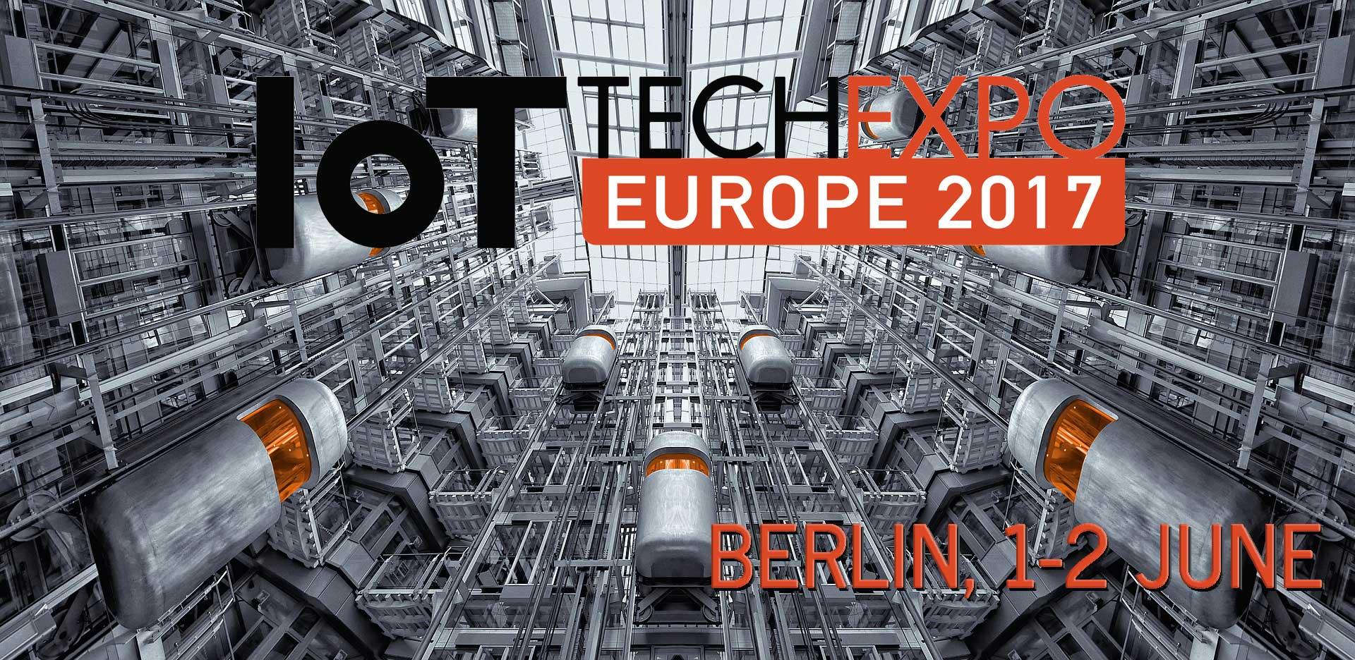 IoT Tech Expo Europe 2017 Berlin 1-2 June
