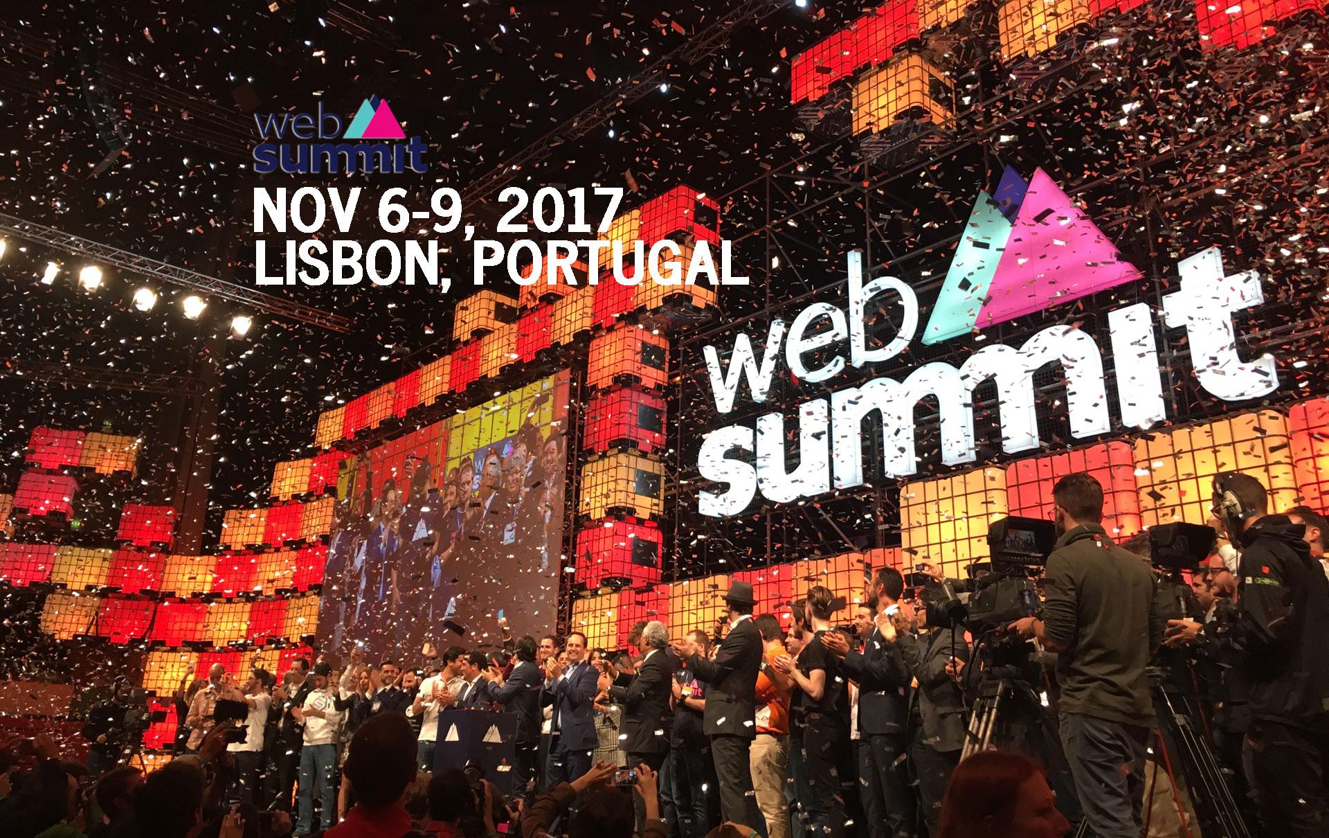 Web Summit 2017 Nov 6-9 Lisbon Portugal