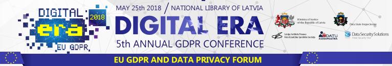 Digital Era - EU GDPR event - Riga, Latvia, May 25 2018