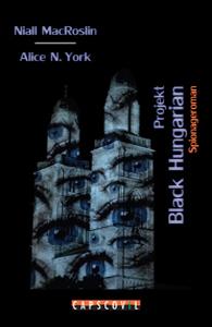 Spionageroman Projekt Black Hungarian